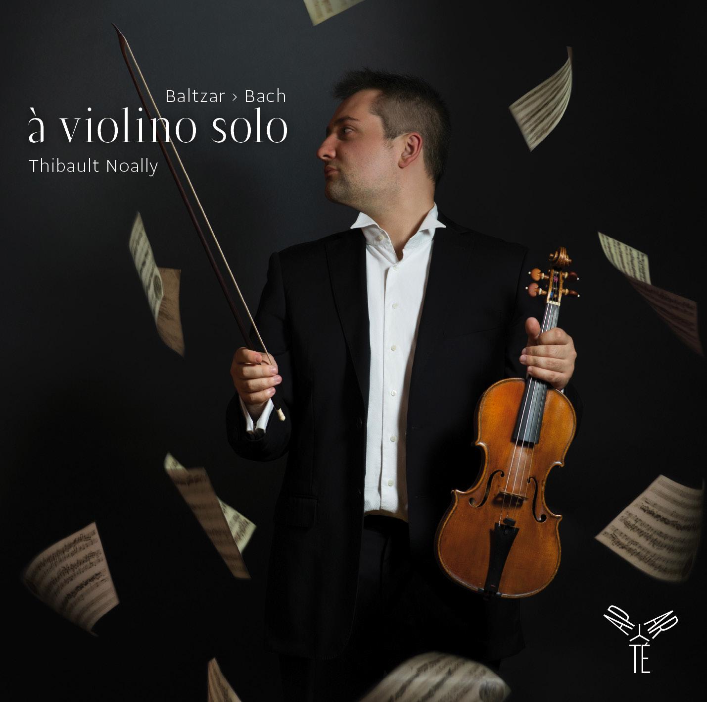 Thibault Noally – À Violoni Solo